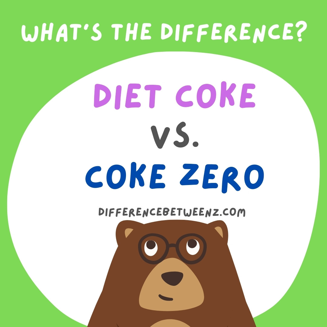 Difference Between Diet Coke And Coke Zero