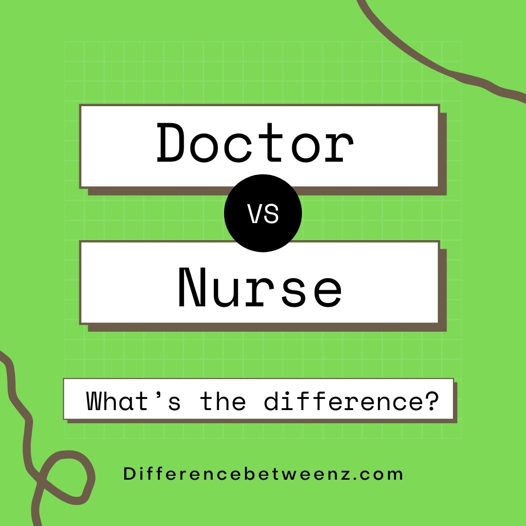 difference between doctor and nurse