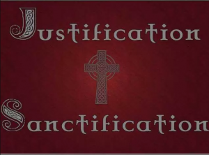 Difference between Justification and Sanctification