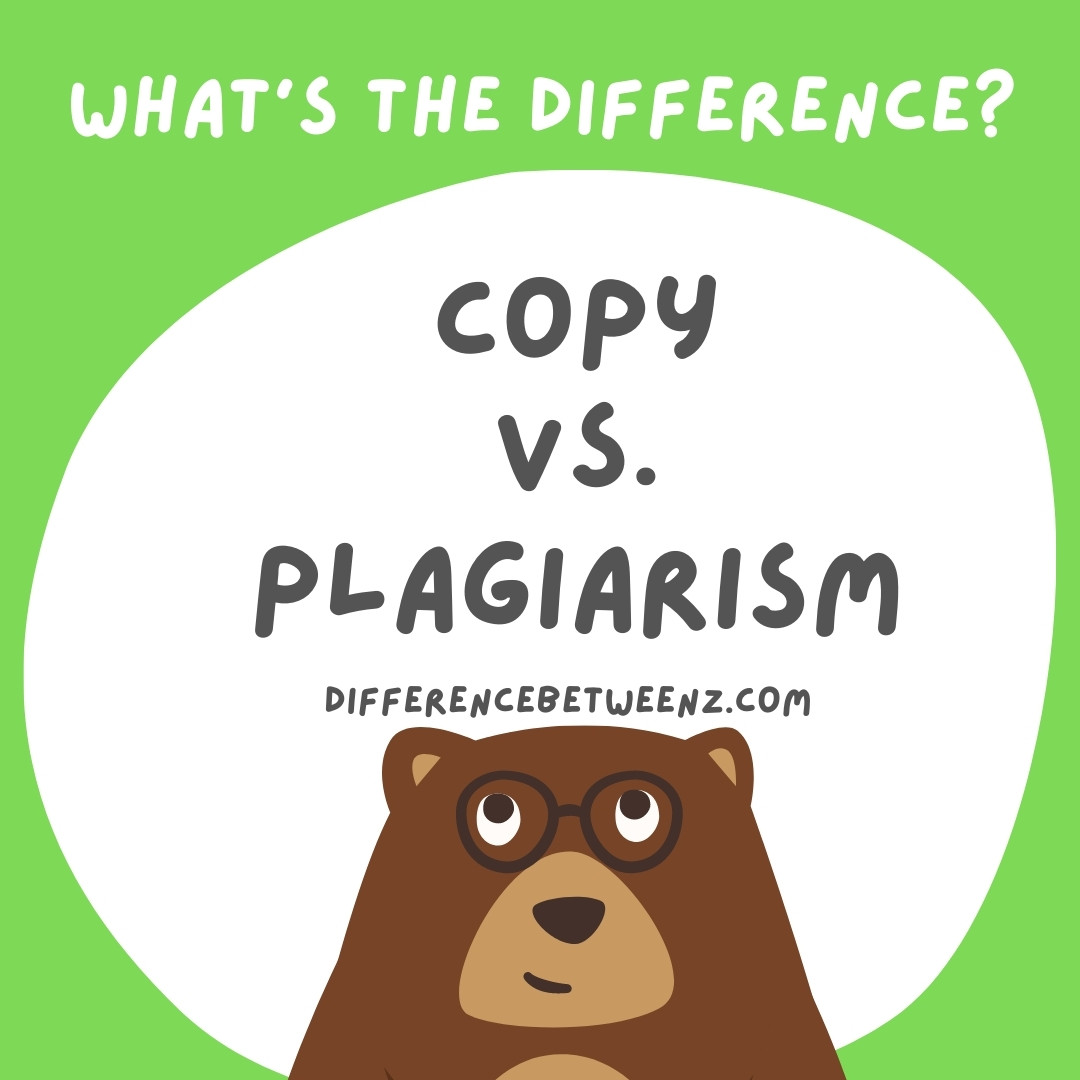 Difference between Copy and Plagiarism