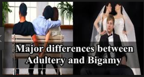 Difference between Adultery and Bigamy