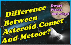Difference between Comets and Meteors