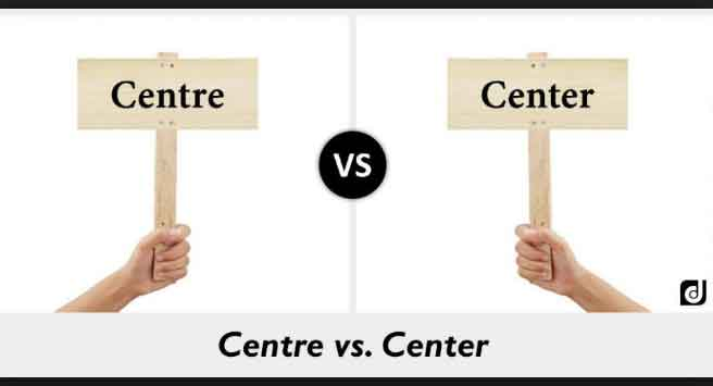 Difference-between-Center-and-Centre