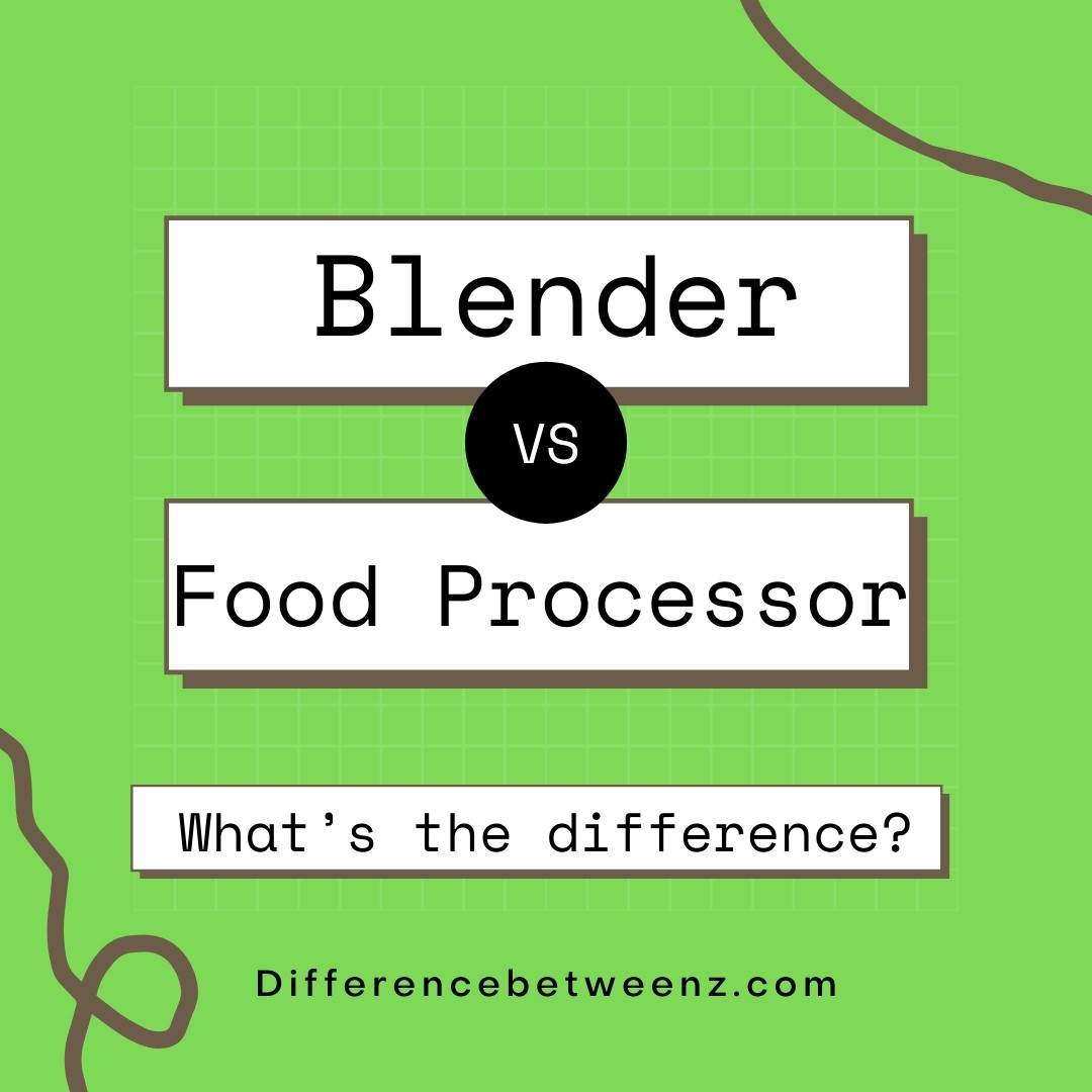 Difference between Blender & Foods Processors