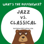 The Difference Between Classical Music and Jazz