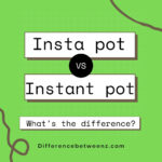 Difference between Instapot and Instant pot