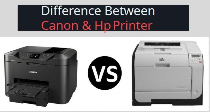 Difference between Canon & HP Printer