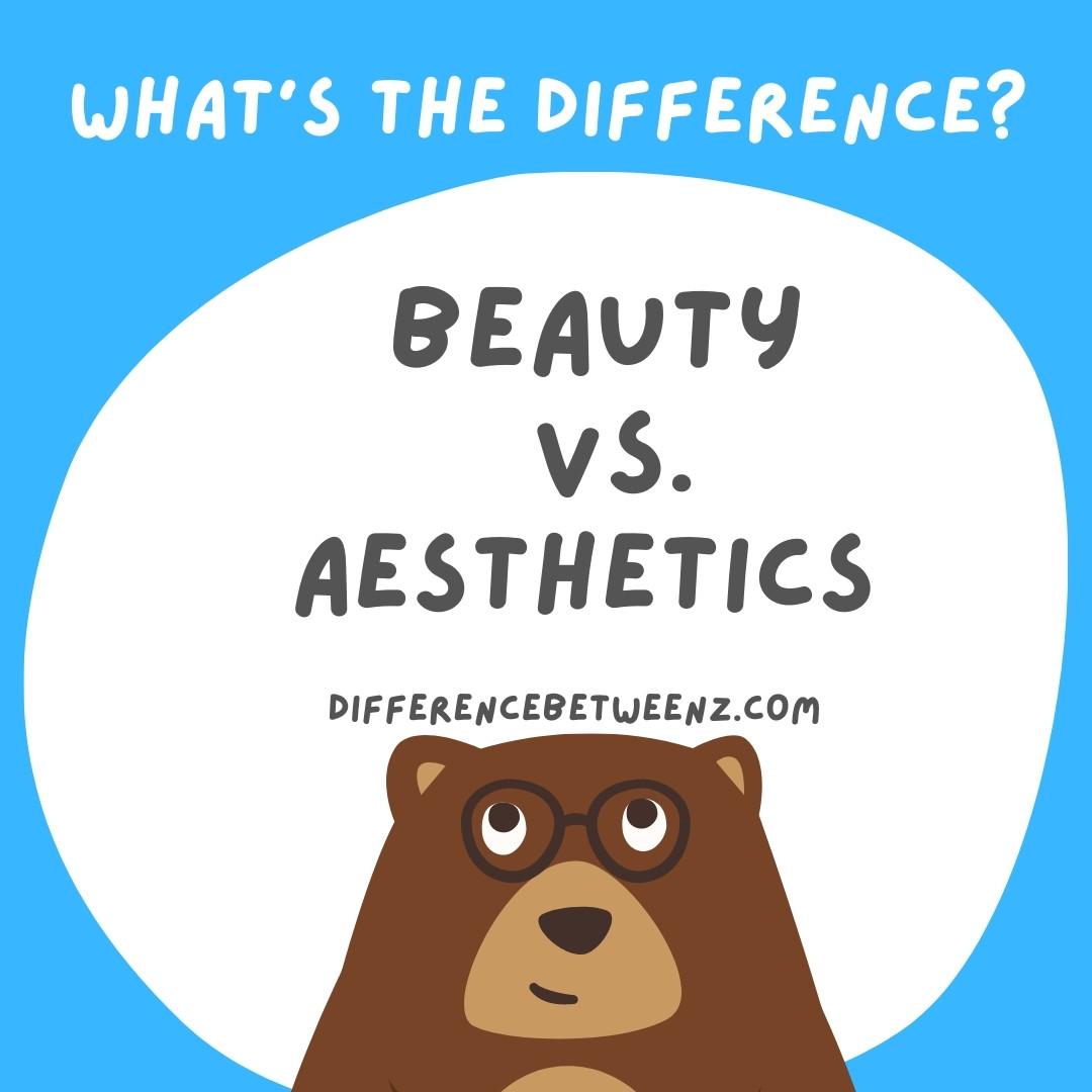 Difference between Beauty and Aesthetics