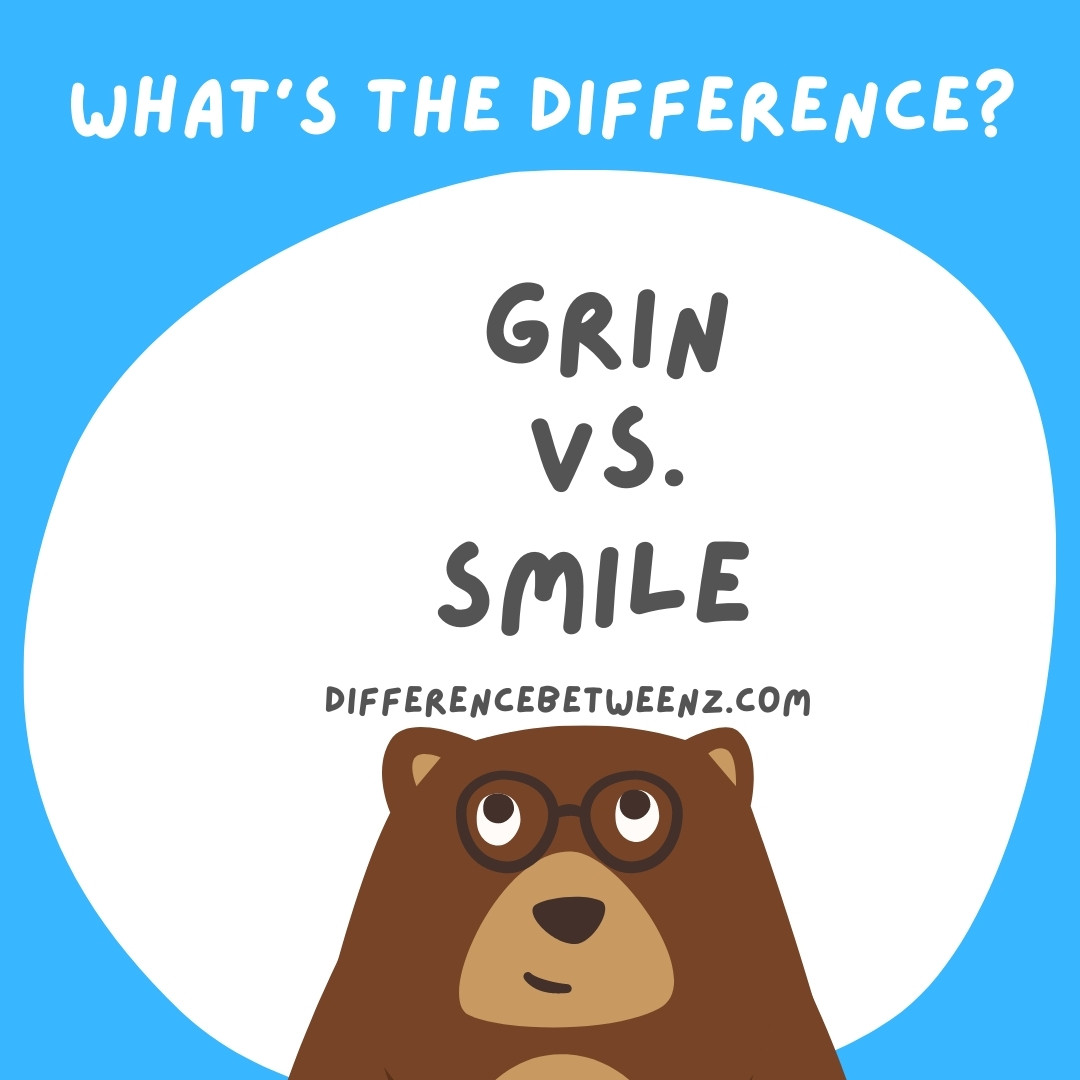 What is Difference between Grin and Smile