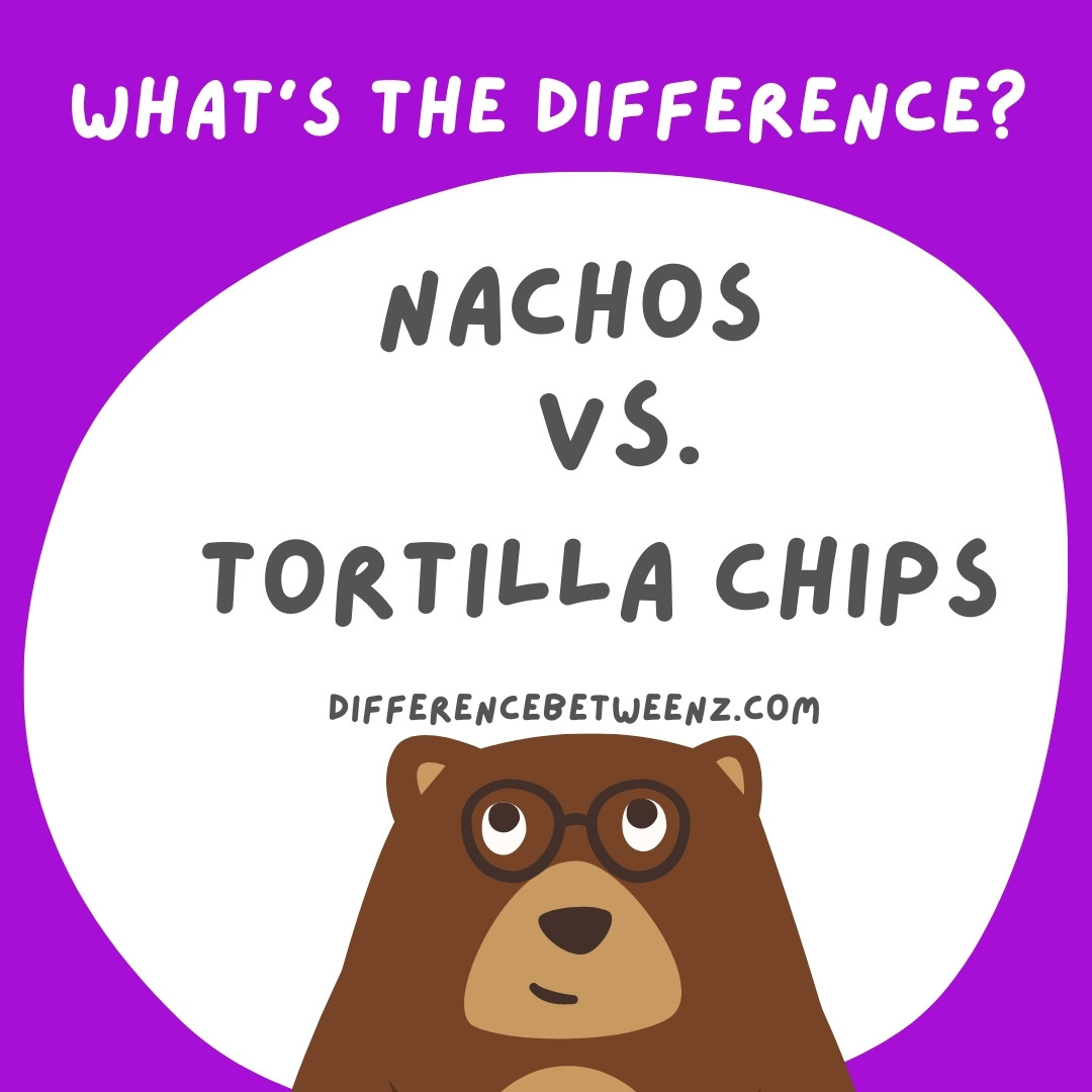 Difference-Between-Nachos-And-Tortilla-Chips