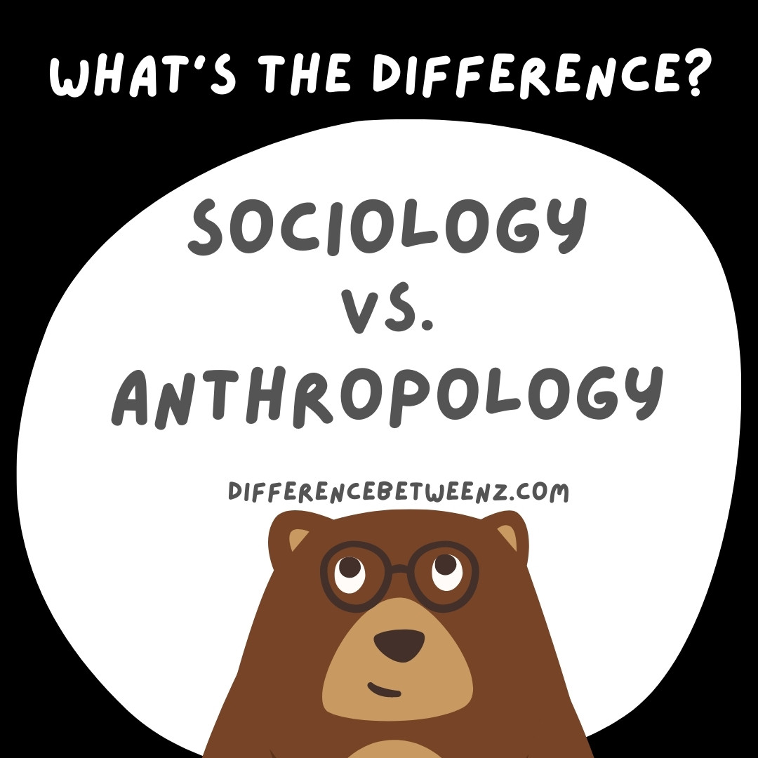 Difference-between-Anthropology-and-Sociology